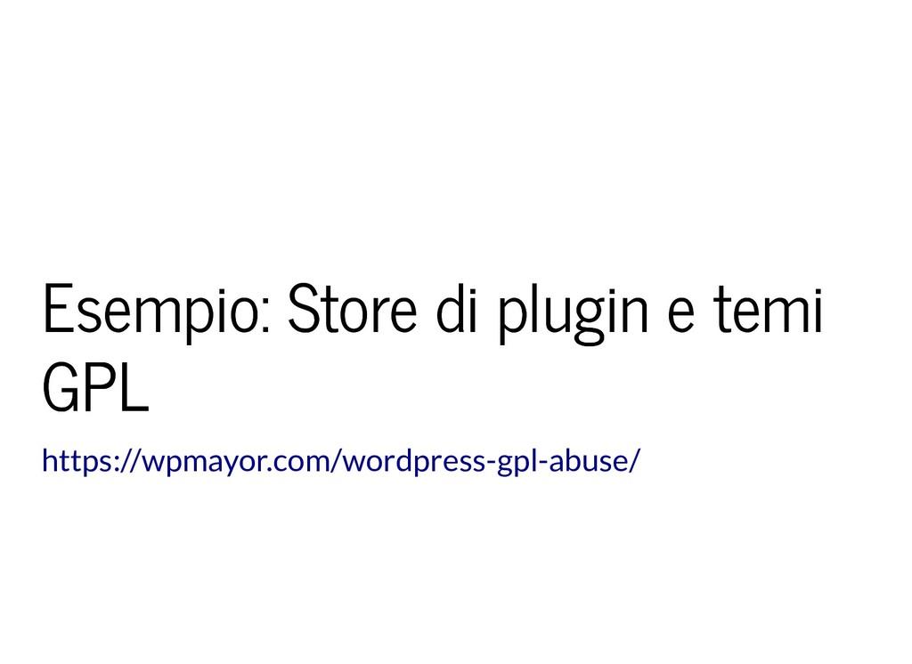 Esempio: Store di plugin e temi Esempio: Store ...