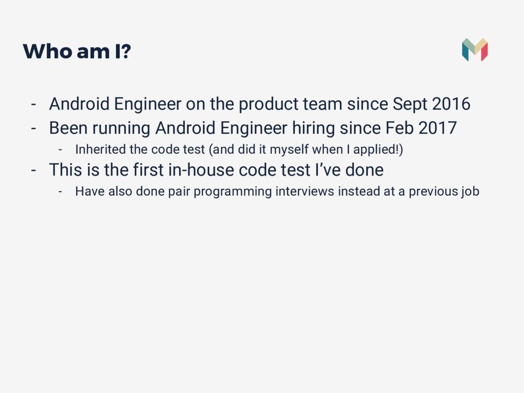 Who am I? - Android Engineer on the product tea...