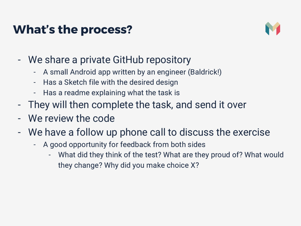 What's the process? - We share a private GitHub...