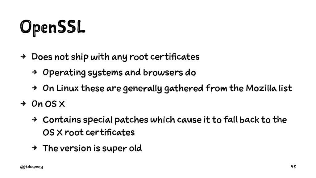 OpenSSL 4 Does not ship with any root certifica...