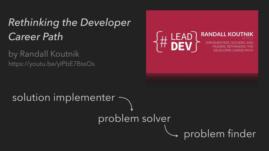 Rethinking the Developer Career Path by Randall...