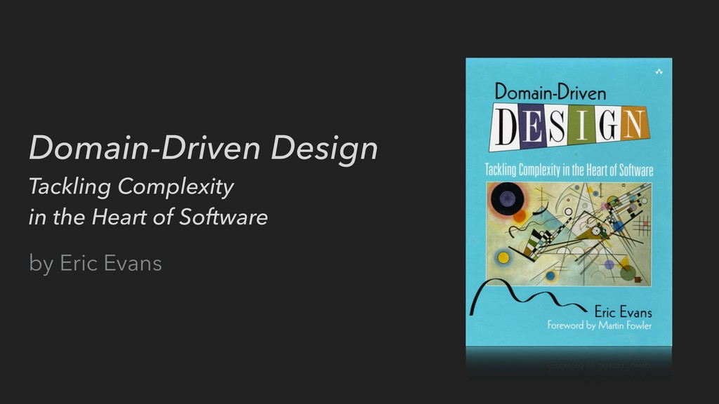 Domain-Driven Design Tackling Complexity in the...