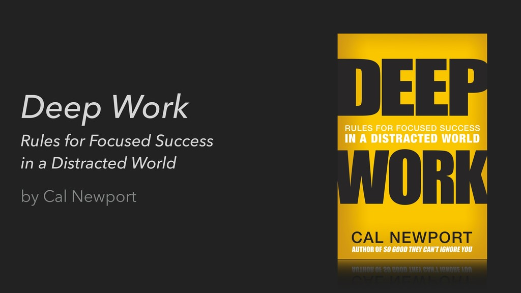 Deep Work Rules for Focused Success in a Distra...