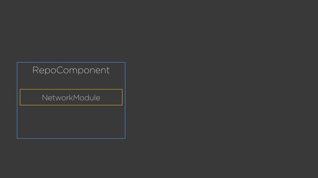 RepoComponent NetworkModule