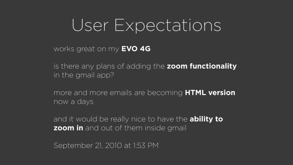 User Expectations works great on my EVO 4G is t...