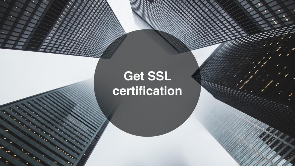 Get SSL certification