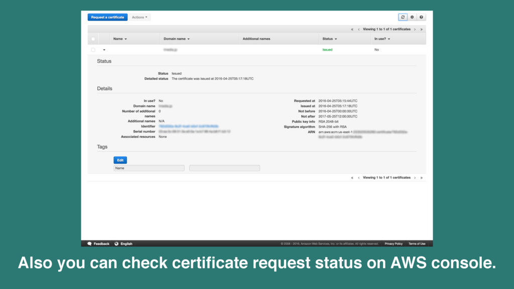 Also you can check certificate request status on...