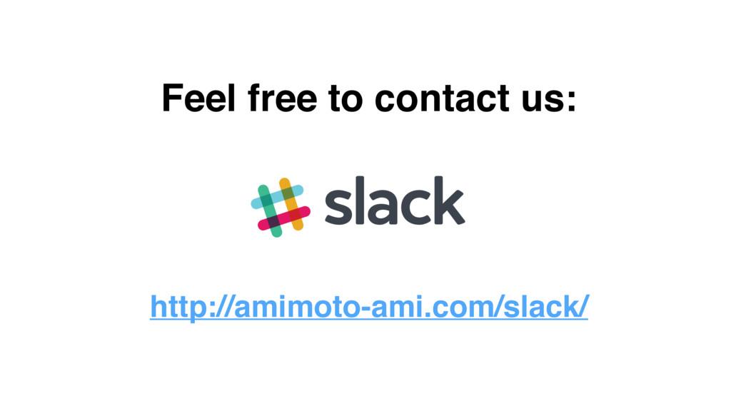 http://amimoto-ami.com/slack/ Feel free to cont...