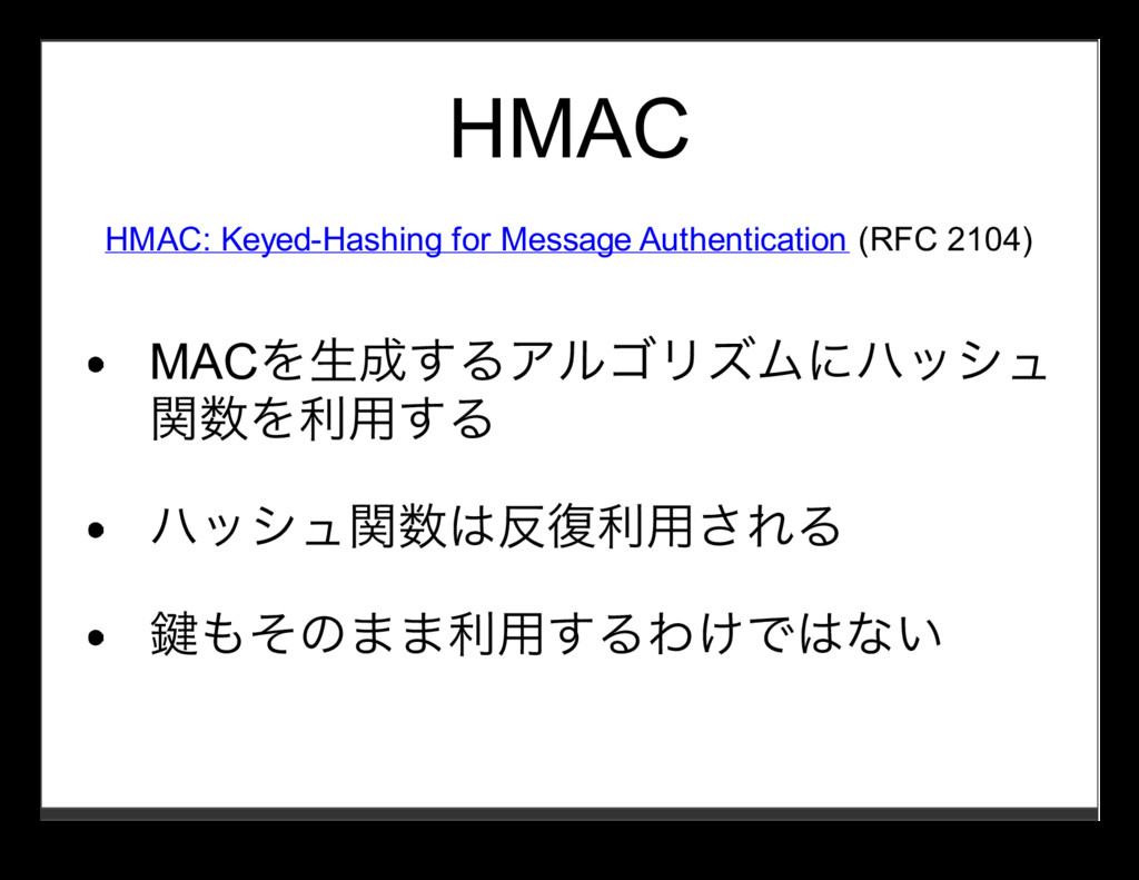 HMAC HMAC: Keyed-Hashing for Message Authentica...