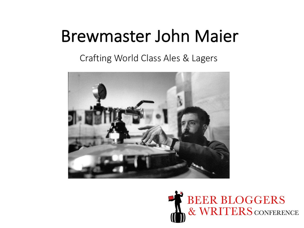 Brewmaster John Maier Crafting World Class Ales...