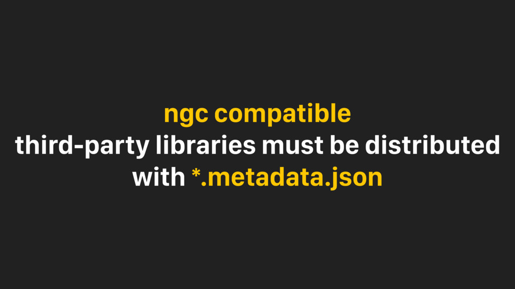ngc compatible third-party libraries must be di...
