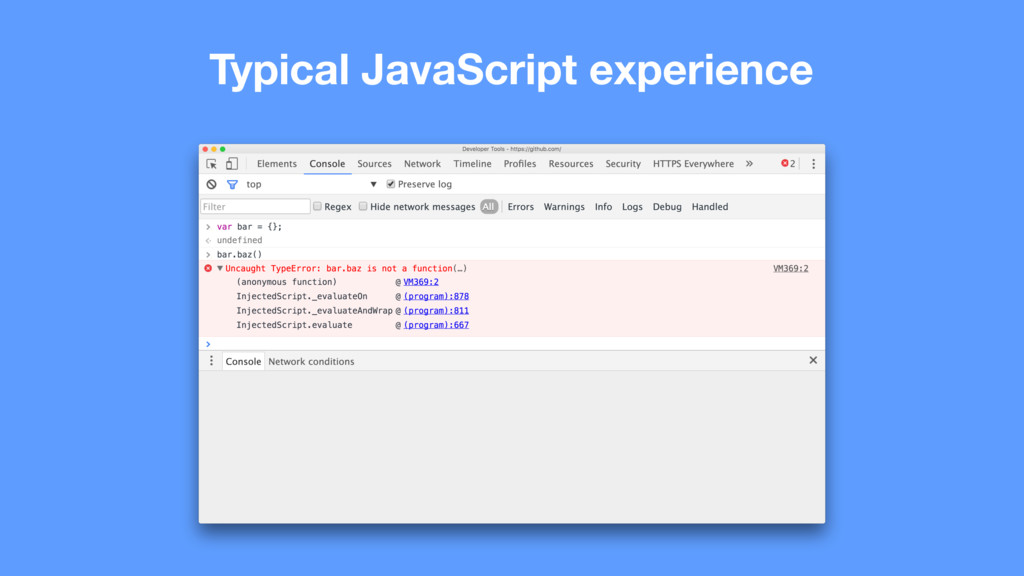 Typical JavaScript experience