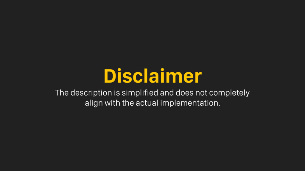 Disclaimer The description is simplified and do...