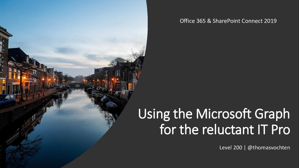 Using the Microsoft Graph for the reluctant IT ...