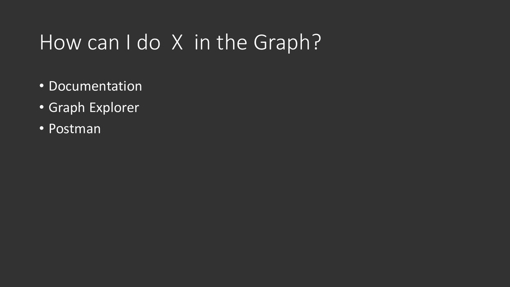 How can I do X in the Graph? • Documentation • ...