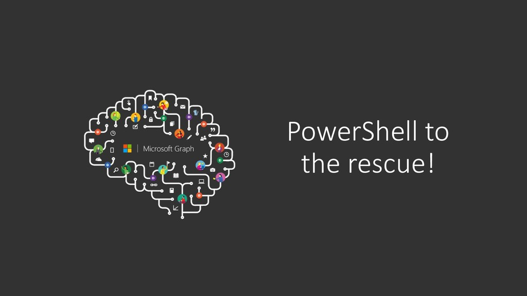 PowerShell to the rescue!