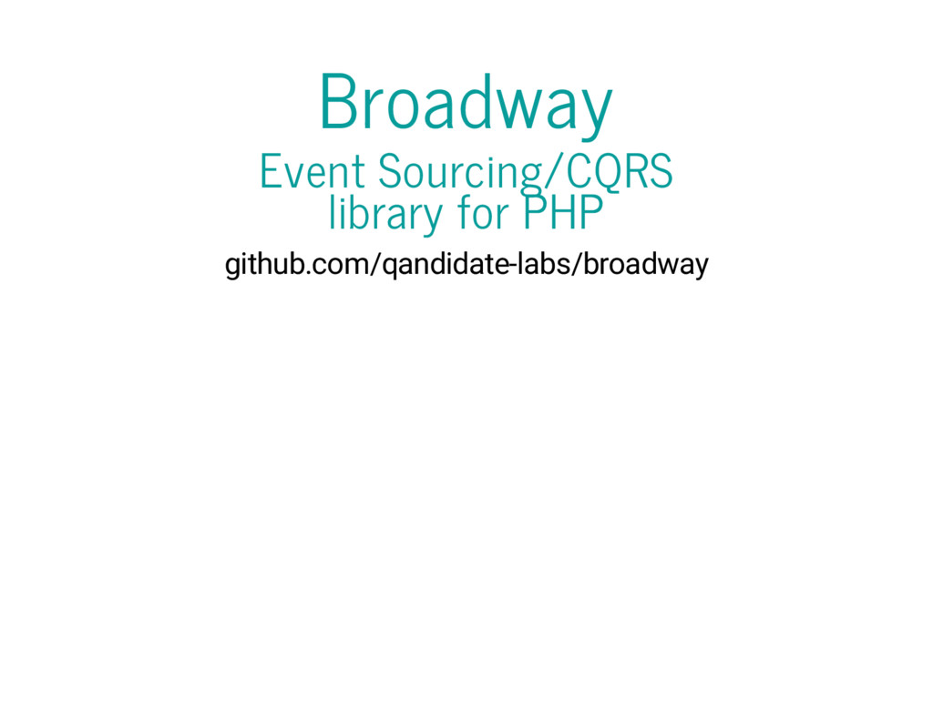 Broadway Event Sourcing/CQRS library for PHP gi...