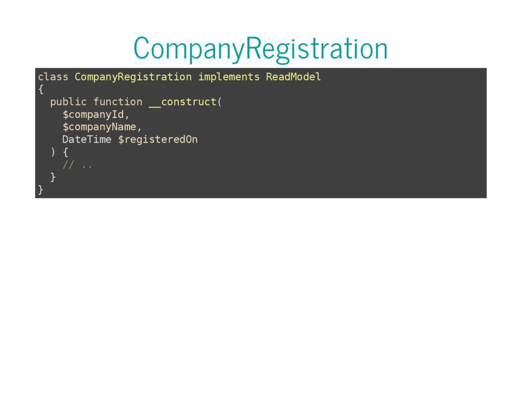 CompanyRegistration c l a s s C o m p a n y R e...