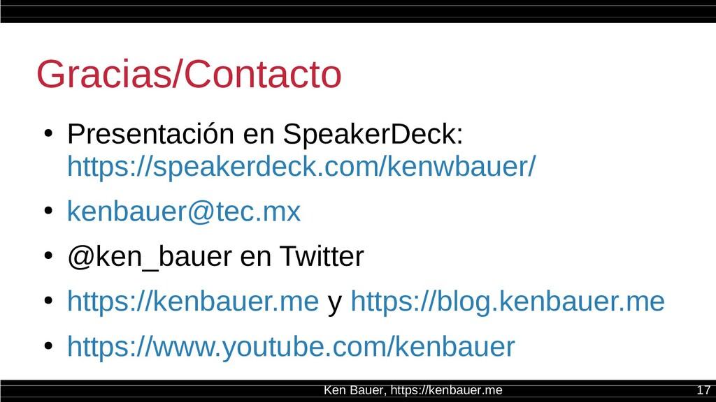 Ken Bauer, https://kenbauer.me 17 Gracias/Conta...