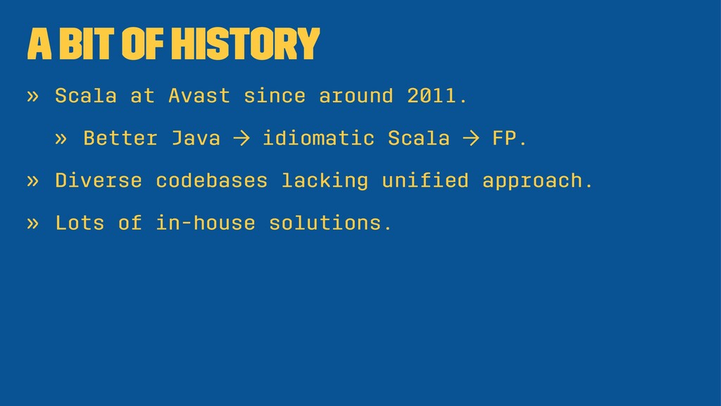 A Bit of History » Scala at Avast since around ...