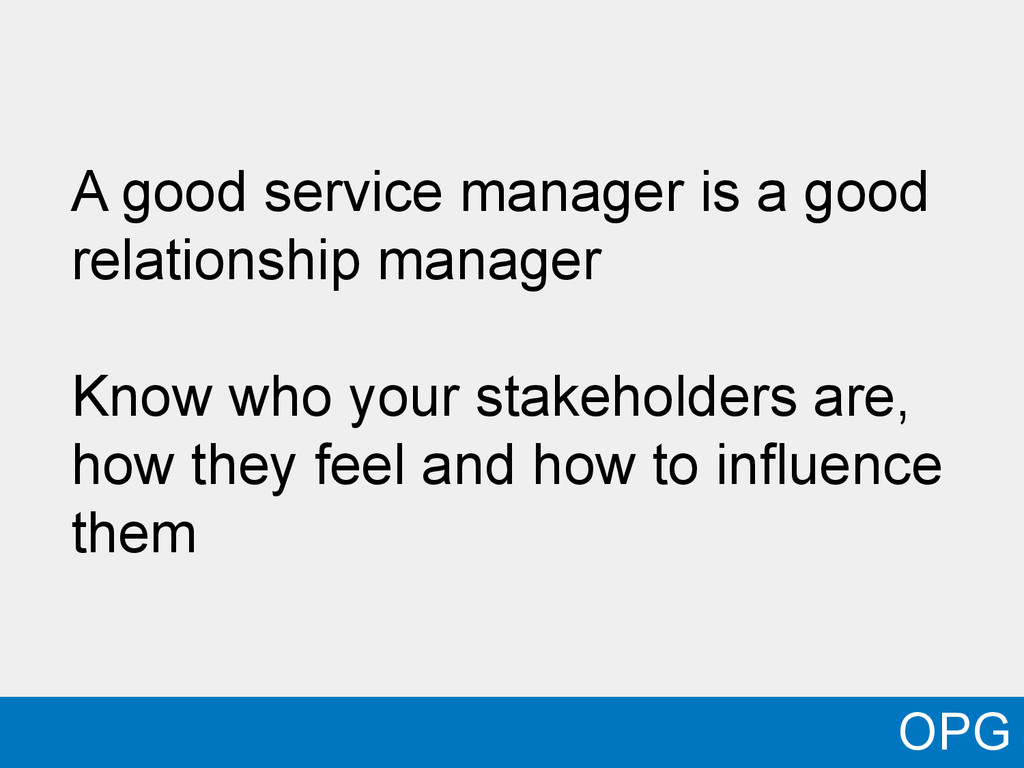 A good service manager is a good relationship m...