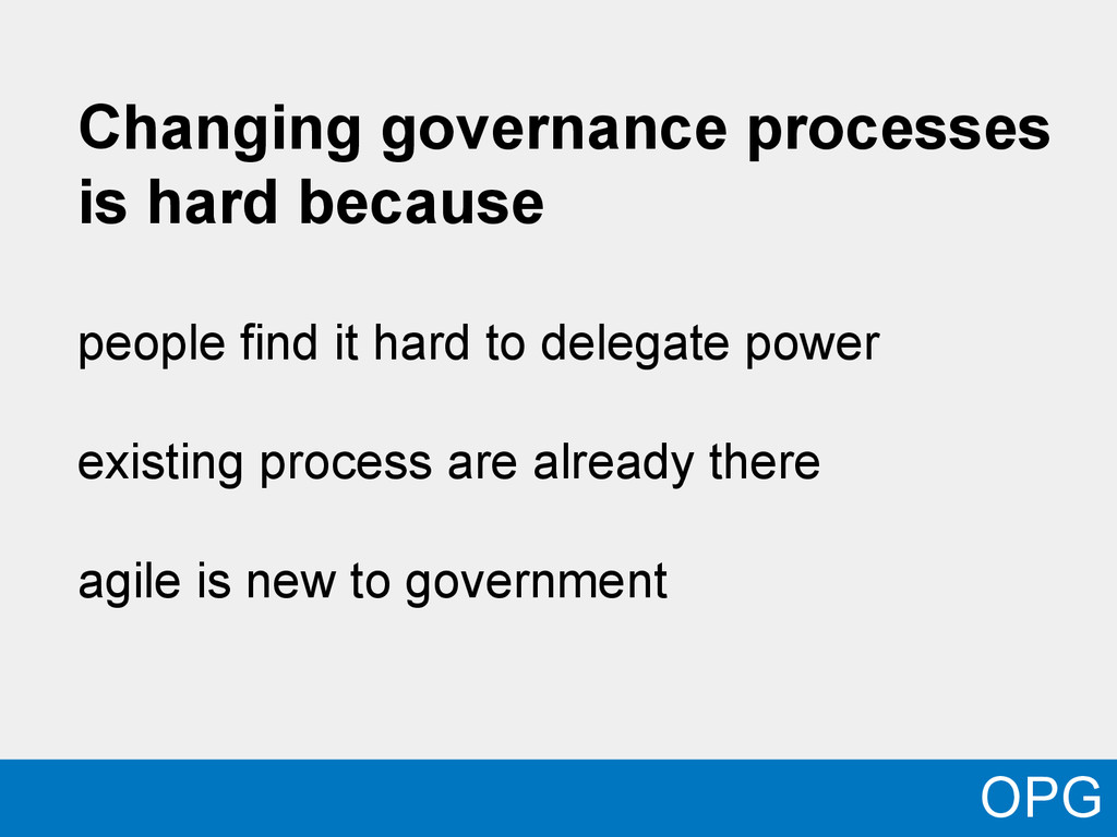 Changing governance processes is hard because p...