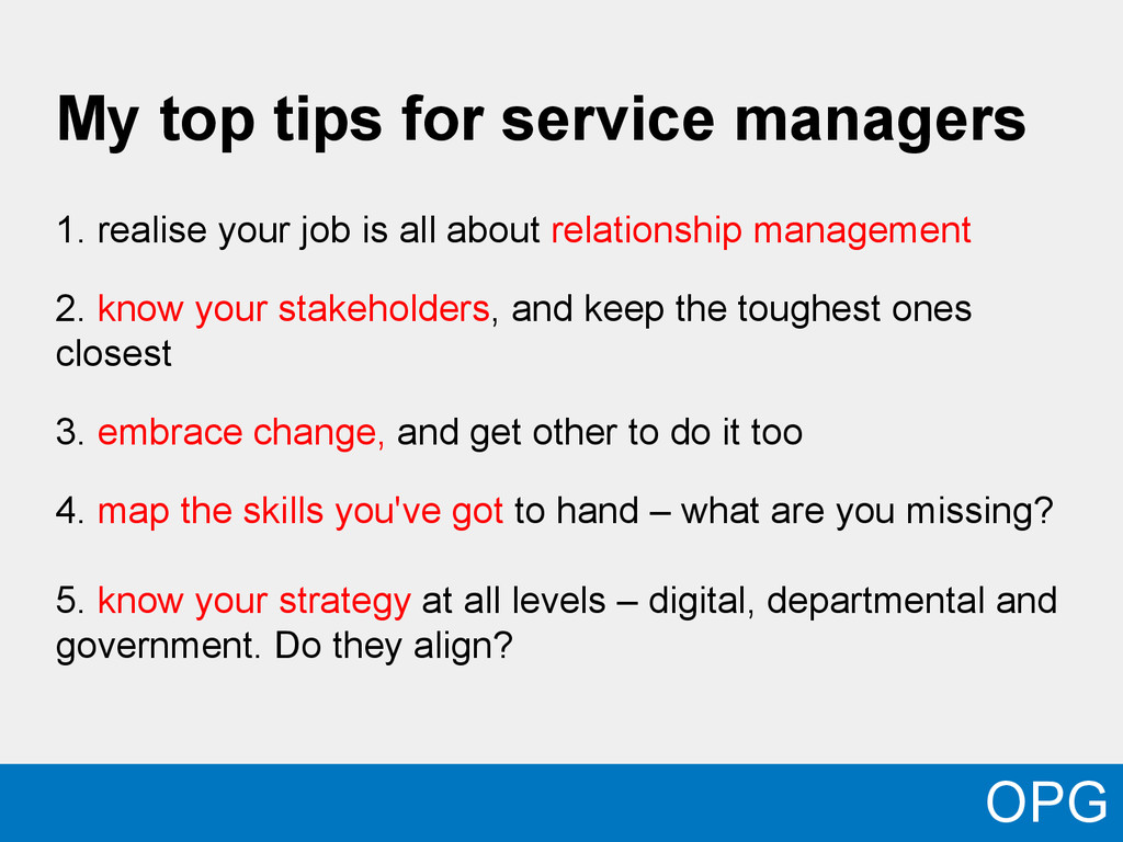 My top tips for service managers 1. realise you...
