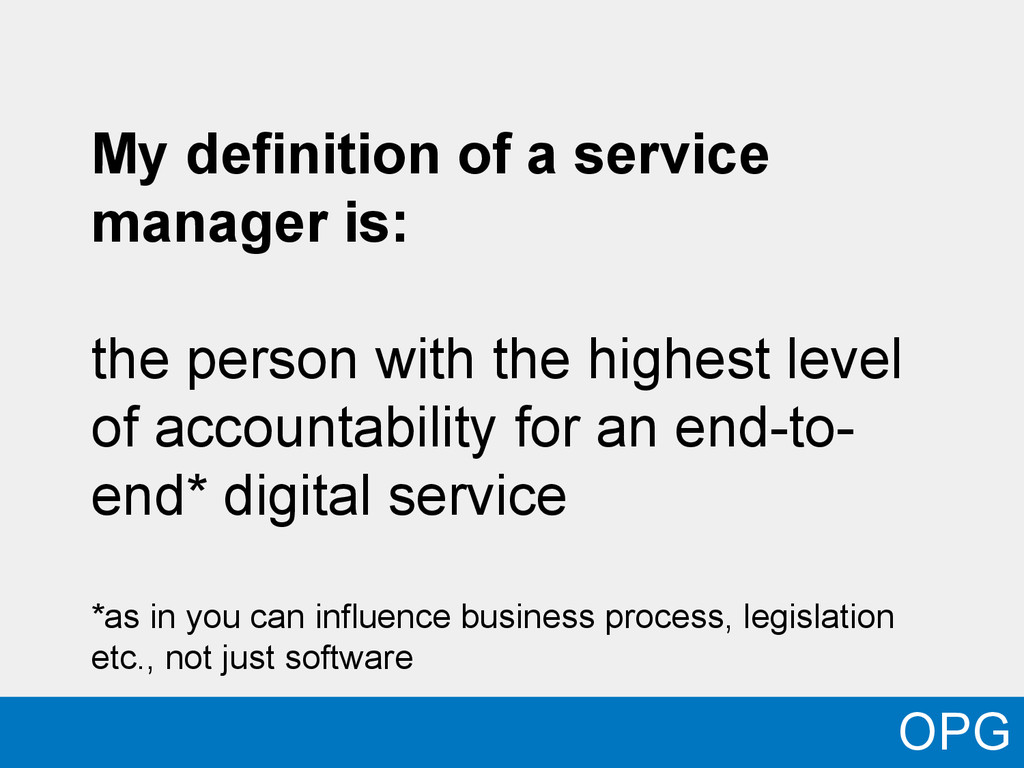My definition of a service manager is: the pers...