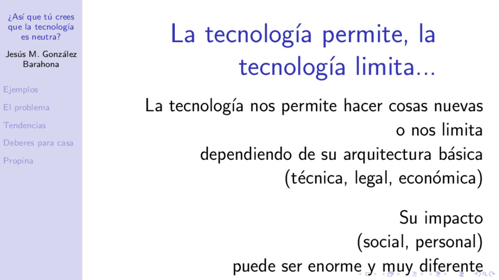 ¿As´ ı que t´ u crees que la tecnolog´ ıa es ne...