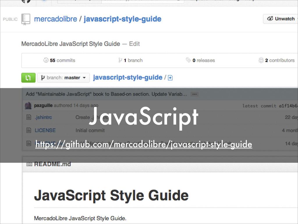 JavaScript https://github.com/mercadolibre/java...
