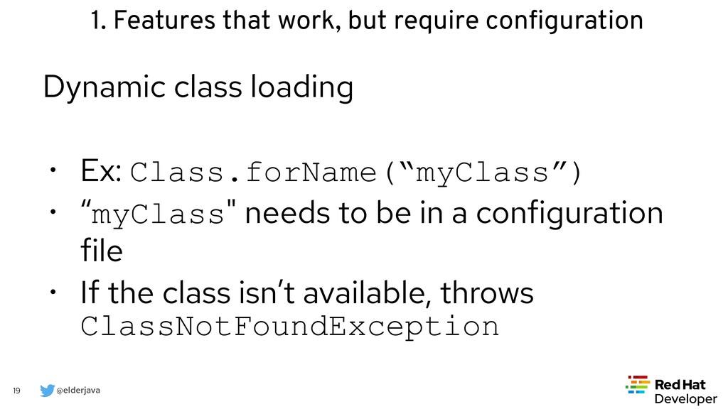 @elderjava 19 Dynamic class loading   • Ex: Cla...