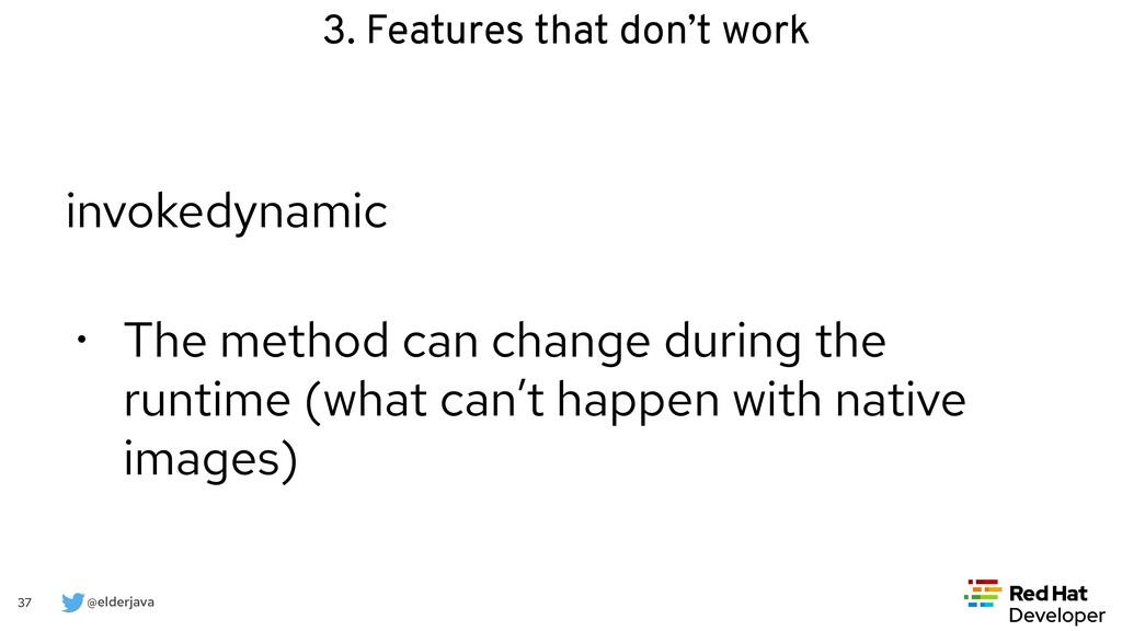 @elderjava 37 invokedynamic   • The method can ...