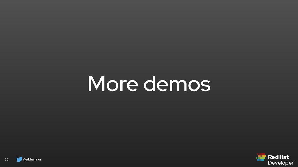 @elderjava 55 More demos