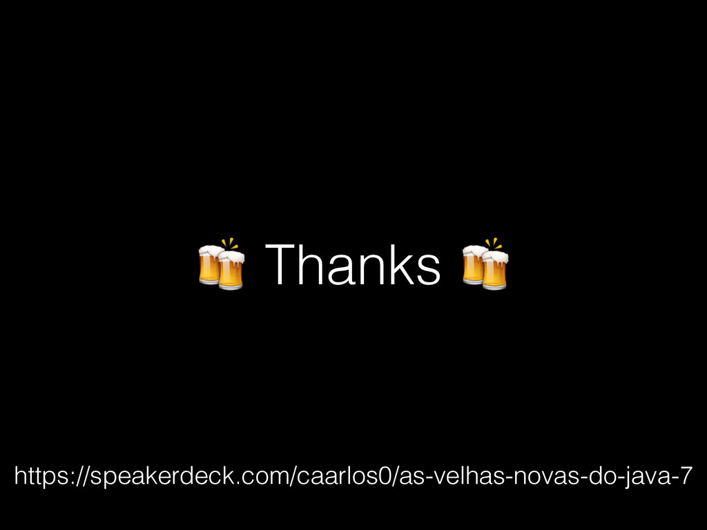 Thanks  https://speakerdeck.com/caarlos0/as-ve...