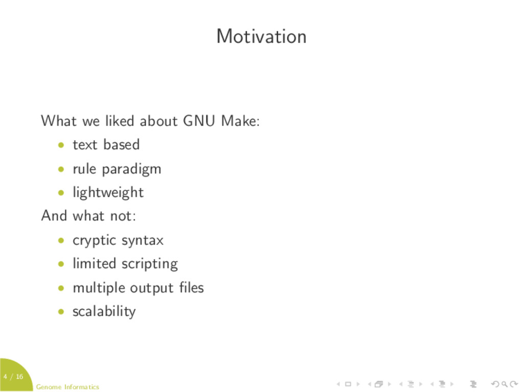 4 / 16 Genome Informatics Motivation What we li...