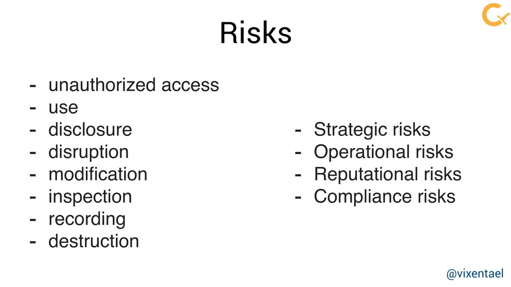 Risks - unauthorized access - use - disclosure ...