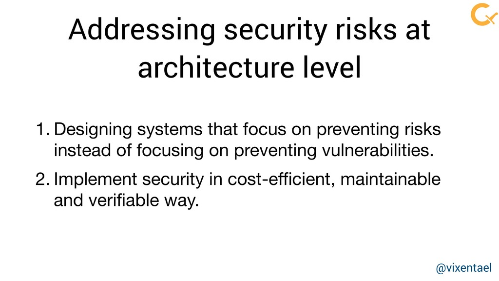 Addressing security risks at architecture level...