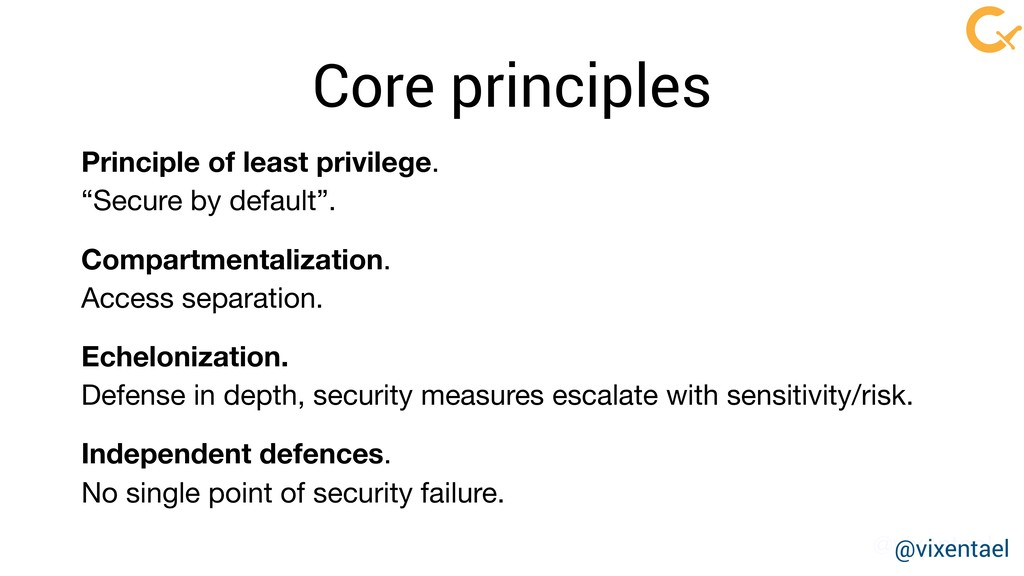 @vixentael Core principles Principle of least p...