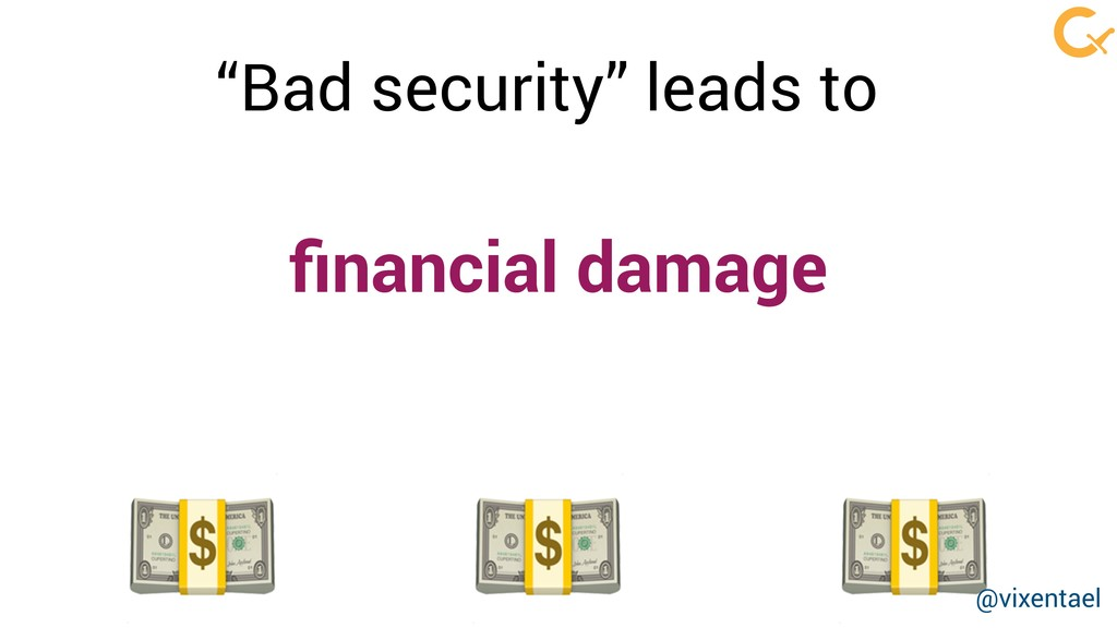 "financial damage    ""Bad security"" leads to @vix..."
