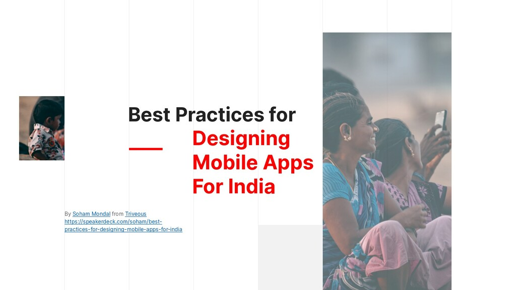 Best Practices for Designing   Mobile Apps   Fo...