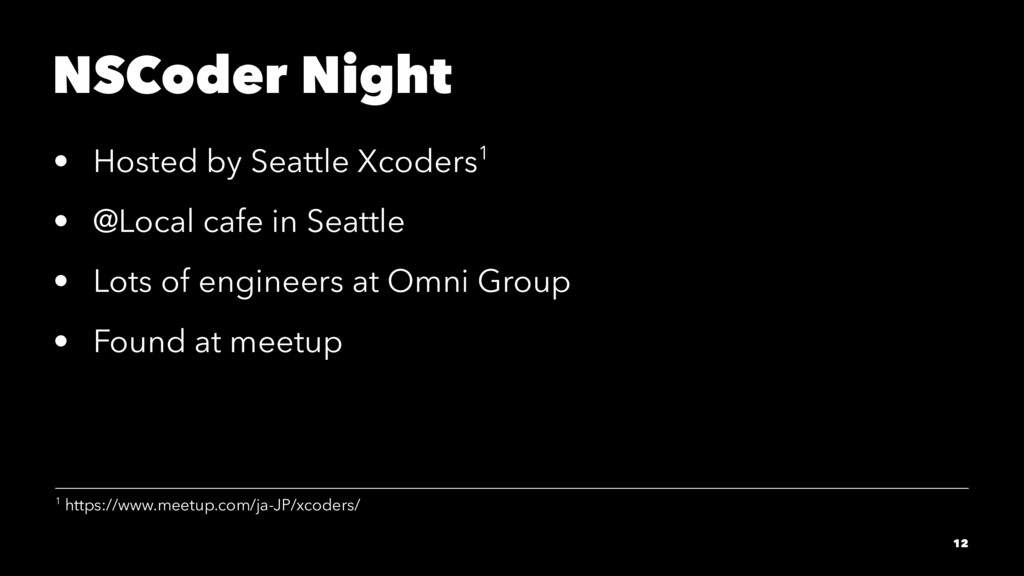 NSCoder Night • Hosted by Seattle Xcoders1 • @L...