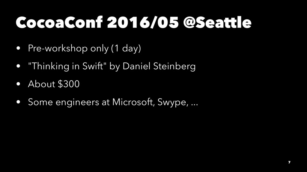 CocoaConf 2016/05 @Seattle • Pre-workshop only ...