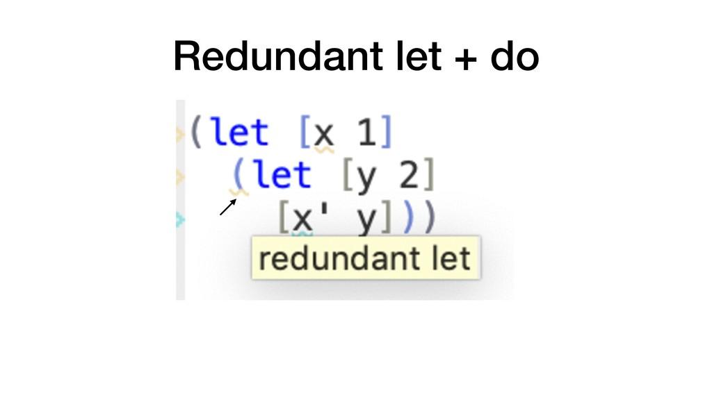 Redundant let + do