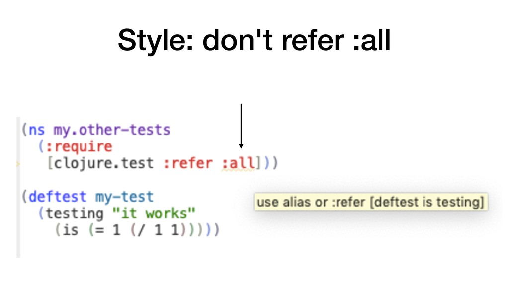 Style: don't refer :all