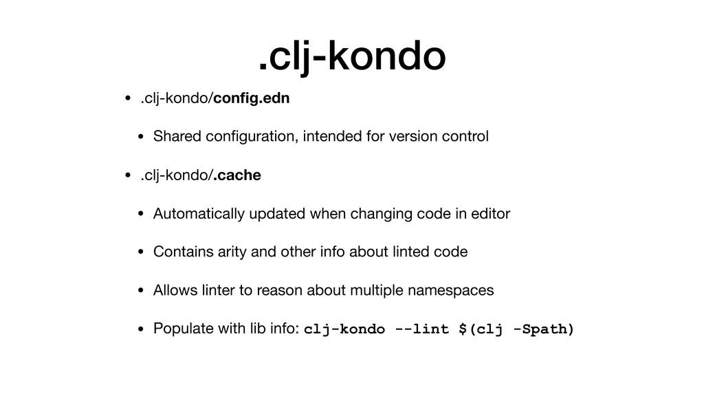 .clj-kondo • .clj-kondo/config.edn  • Shared con...