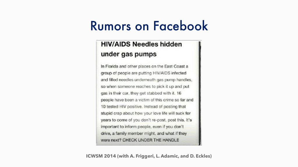 Rumors on Facebook ICWSM 2014 (with A. Friggeri...