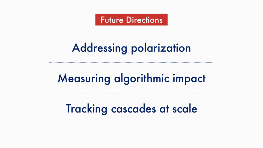 Addressing polarization Future Directions Measu...