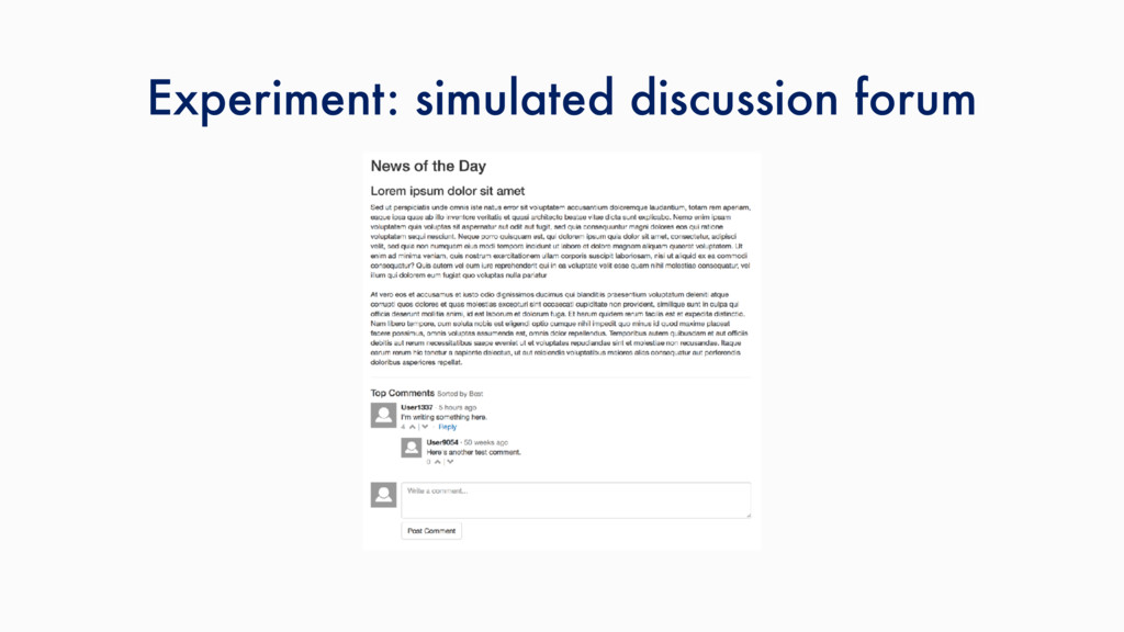 Experiment: simulated discussion forum