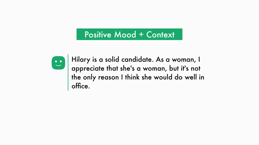 Hilary is a solid candidate. As a woman, I appr...
