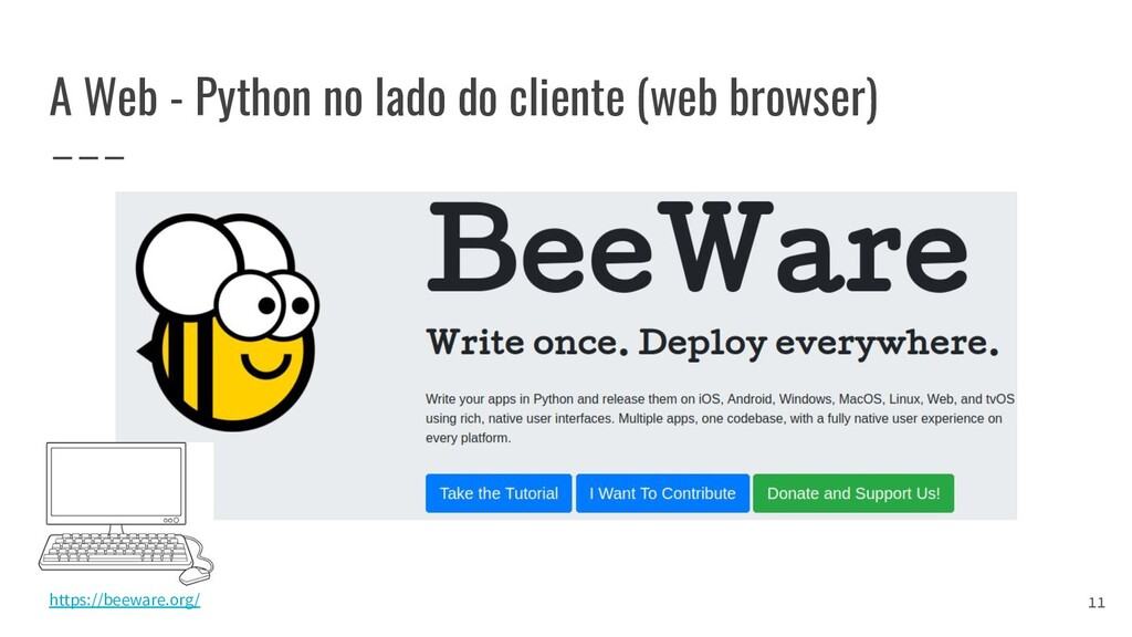 A Web - Python no lado do cliente (web browser)...